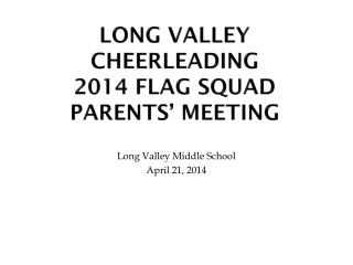 Long valley cheerleading 2014 Flag squad  parents' meeting