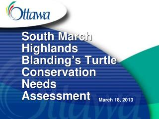 South March Highlands Blanding�s Turtle Conservation Needs Assessment