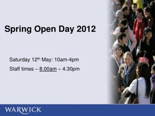 Spring Open Day 2012