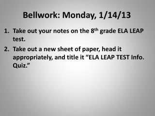 Bellwork: Monday, 1/14/13