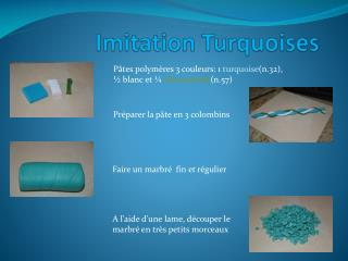 Imitation Turquoises