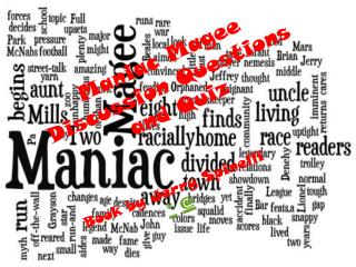 Maniac Magee Discussion Questions and Quiz