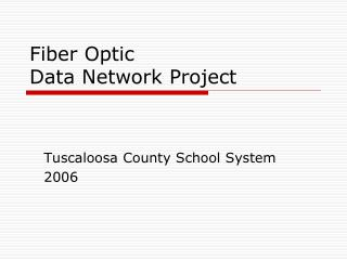 Fiber Optic Data Network Project