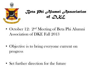 Beta Phi Alumni Association of DKE