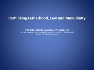 Rethinking Fatherhood, Law and Masculinity