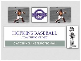 Hopkins Baseball  Coaching Clinic