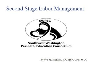 Second Stage Labor Management