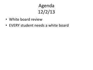 Agenda 12/2/13