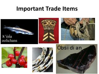 Important Trade Items