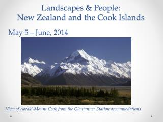 Landscapes & People:  New Zealand and the Cook Islands