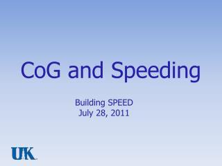 CoG and Speeding