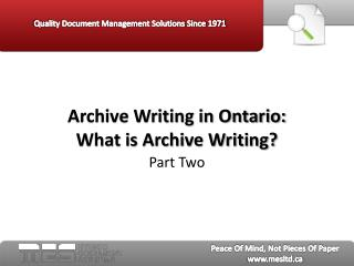 Archive Writing in Ontario Part Two