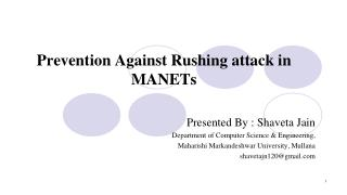 Prevention Against Rushing attack in MANETs