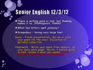 Senior English 12/3/12