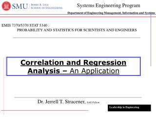 Correlation and Regression Analysis �  An Application