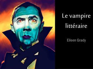 Le vampire  littéraire