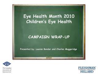 Eye Health Month 2010  Children's Eye Health CAMPAIGN WRAP-UP
