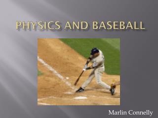 Physics and baseball