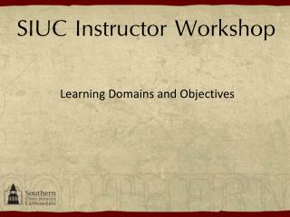 SIUC Instructor Workshop