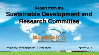 Report from the  Sustainable Development and  Research Committee