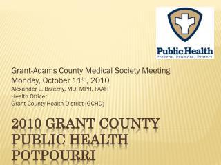 2010 Grant County Public Health Potpourri
