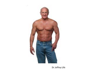 Dr. Jeffrey Life