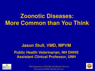 Zoonotic Diseases: More Common than You Think