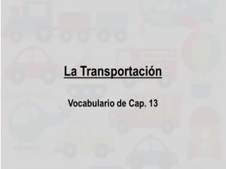 La  Transportaci ón