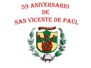 59 aniversario de  san vicente de paúl
