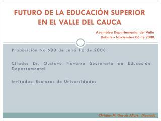 FUTURO DE LA EDUCACIÓN SUPERIOR  EN EL VALLE DEL CAUCA