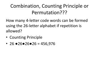 Combination, Counting Principle or Permutation???