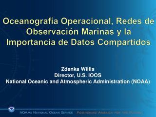 Oceanografía Operacional, Redes de Observación Marinas y la Importancia de Datos Compartidos