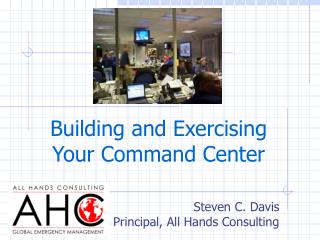 Building and Exercising Your Command Center