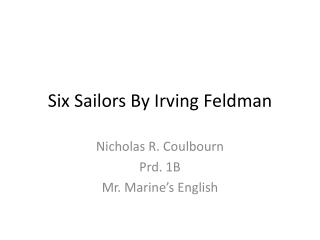 Six Sailors By Irving Feldman