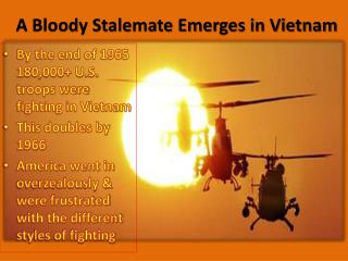 A Bloody Stalemate Emerges in Vietnam