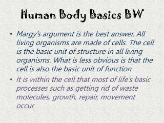 Human Body Basics BW