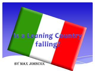 Is a  Leaning  Country falling?
