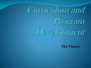 Curriculum and Program Development