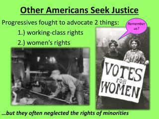 Other Americans Seek  Justice