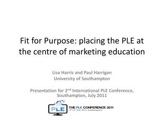 Fit for Purpose: placing the PLE at the centre of marketing education