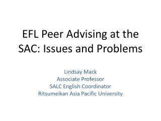 EFL Peer Advising at the SAC: Issues and Problems