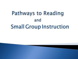 Pathways to Reading  and