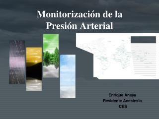 Monitorización de la Presión Arterial