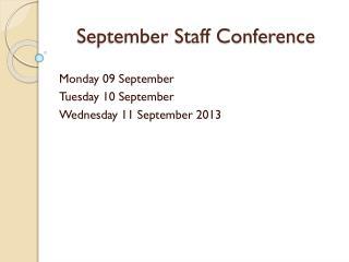 September Staff Conference