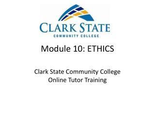Module 10: ETHICS