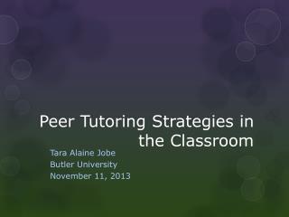 Peer Tutoring Strategies in the Classroom