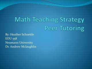 Math Teaching Strategy  Peer Tutoring