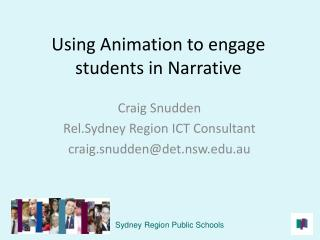 Using Animation to engage students in Narrative