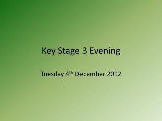 Key Stage 3 Evening
