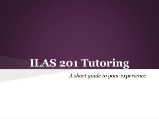 ILAS 201  Tutoring